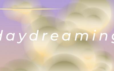 Inside Daydreaming