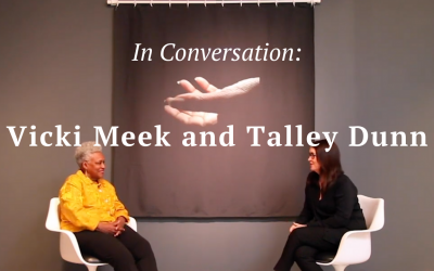 In Conversation: Vicki Meek and Talley Dunn